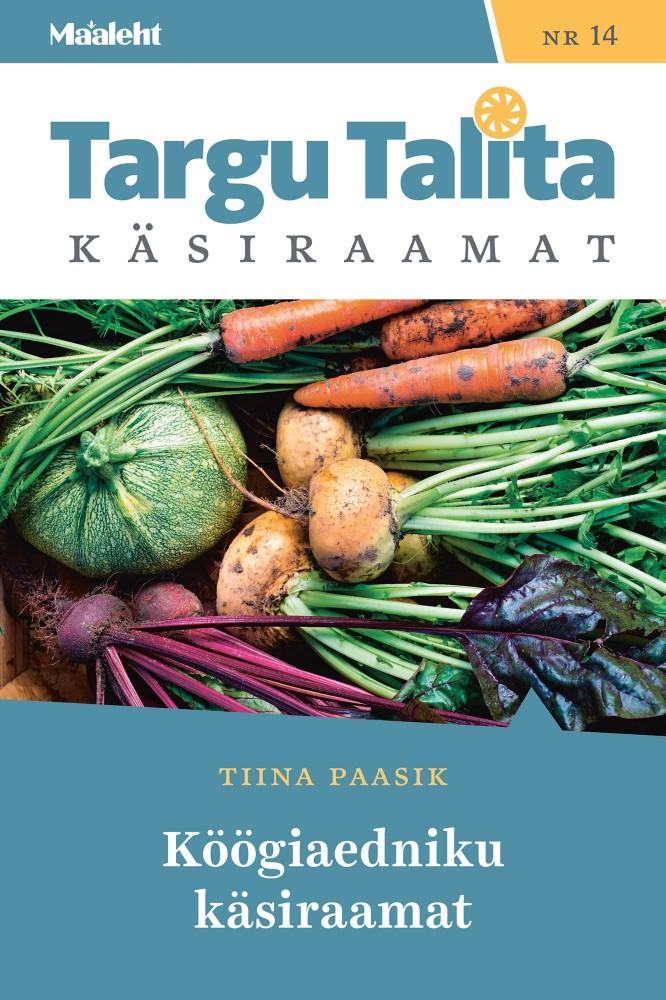 Köögiaedniku käsiraamat (raamat nr 14)